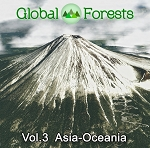 Global Forests [Vol.3 Asia-Oceania]