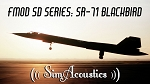 FMOD SD Series: SR-71 Blackbird